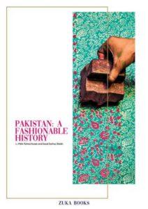 Pakistan: A Fashionable History